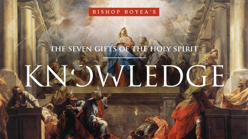 Gift of the Holy Spirit Knowledge