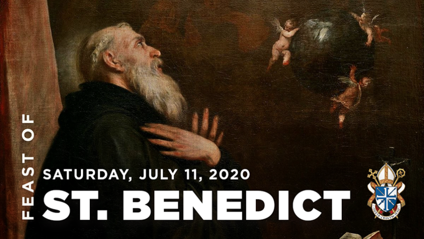 The Feast of St. Benedict, July 11, 2020