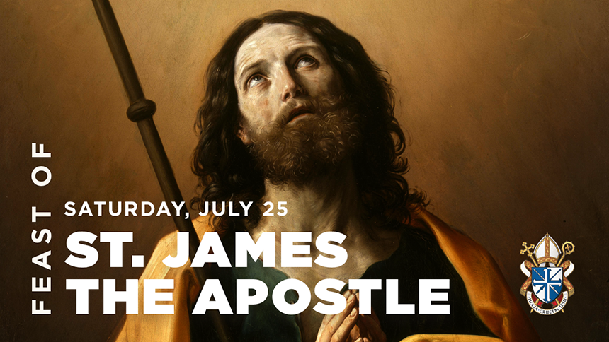 Feast of Saint James the Apostle, July 25, 2020