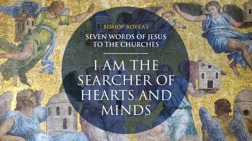 """Watch: Day 4: Bishop Boyea on Seven Words of Jesus to the Churches:""""I am the Searcher of Hearts and Minds"""""""