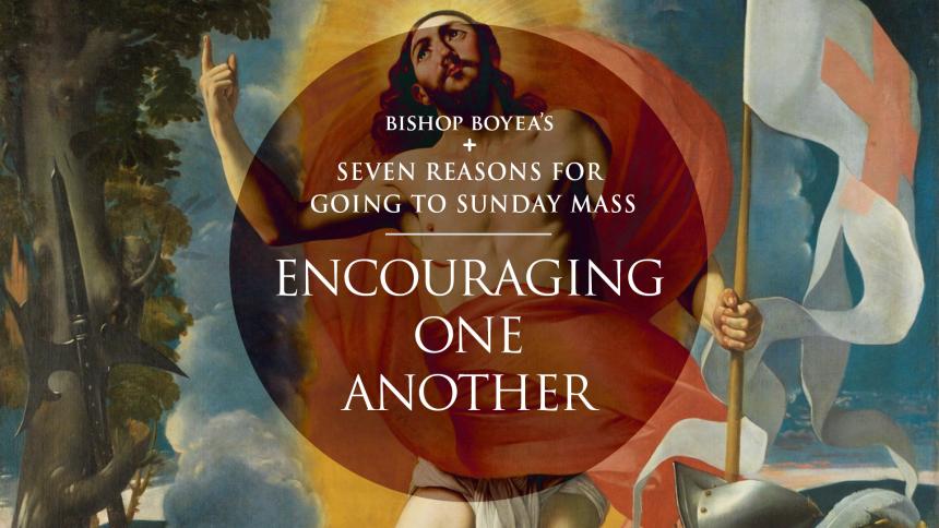 Day 4 Reasons for Going to Mass